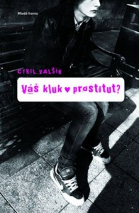 Váš kluk - prostitut?