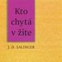 RECENZIA: Kto chytá v žite – J. D. Salinger