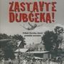 RECENZIA: Zastavte Dubčeka