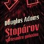 RECENZIA: Douglas Adams – Stopárov sprievodca galaxiou