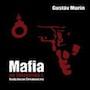 Mafia na Slovensku od Gustáva Murína