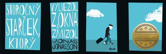 Jonas Jonasson – Storočný starček, ktorý vyliezol z okna a zmizol