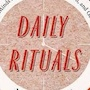 Mason Currey – Daily Rituals